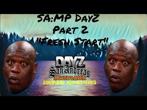 SA:MP DayZ Gameplay (PART#2)