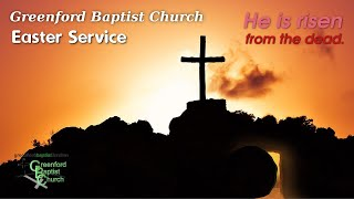 Greenford Baptist Church Easter Sunday Worship (live-streamed) - 12th April 2020