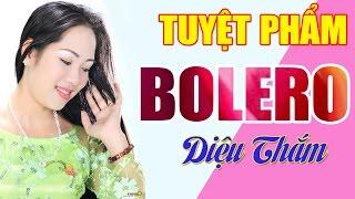 Tuyệt Phẩm Bolero | Liên Khúc Bolero Nhạc Vàng Trữ Tình Hay Nhất 2016
