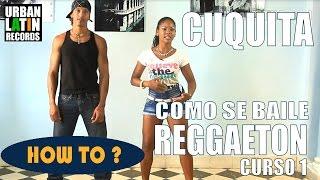 Видео: COMO SE BAILE REGGAETON CUBANO ► CLASE DE BAILE 1 ► REGGAETON CHOREOGRAPHY ► CON CUQUITA
