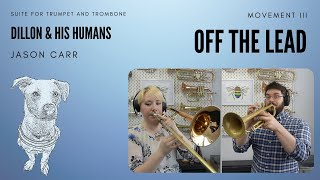 """Off The Lead"" (Dillon & His Humans - Movement 3) - Jason Carr"