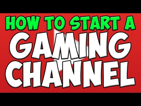 How To: Start a Gaming YouTube Channel