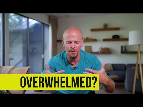 How to Cope with Feeling Unfocused or Overwhelmed | Tim Ferriss