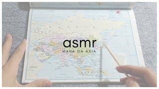 ASMR - MAPA DA ÁSIA | MAP OF ASIA