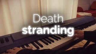 Death Stranding piano - Main theme
