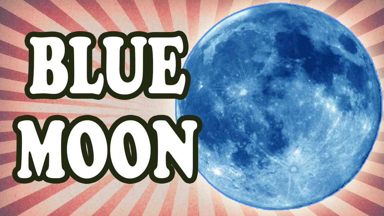"""What a Blue Moon Really is and How the Expression """"Once in a Blue Moon"""" Came About - YouTube"""