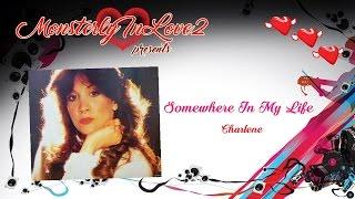 Charlene - Somewhere In My Life