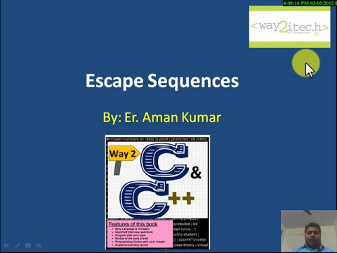 10.  Escape Sequences in C Language by Aman Kumar