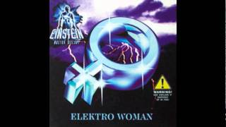 Einstein Doctor Deejay - Elektro Woman (Music In Frankfurt Mix)