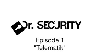 Dr. Security - Episode 1