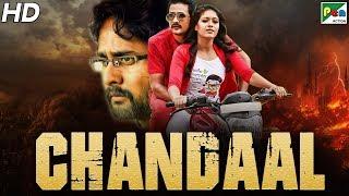 Chandaal (2019) New Released Full Hindi Dubbed Movie | Srinagar Kitty, Meghana Raj