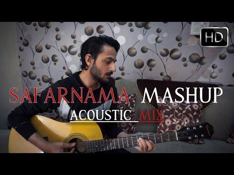 Safarnama Mashup || Aditya Saini || Acoustic Mix