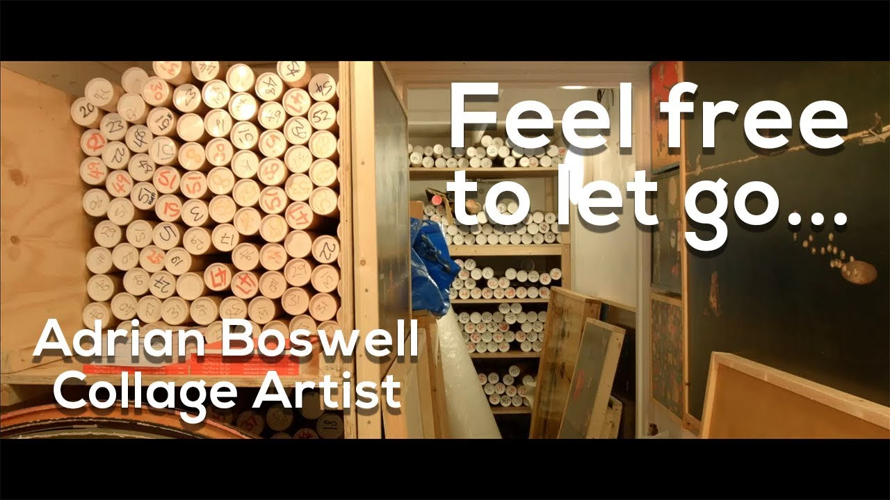 'Feel free to let go...' - Adrian Boswell Collage Artist