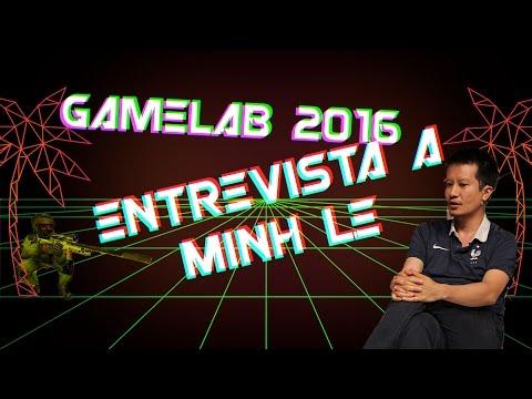 Gamelab 2016: Entrevista a Minh Le - Creador de Counter Strike