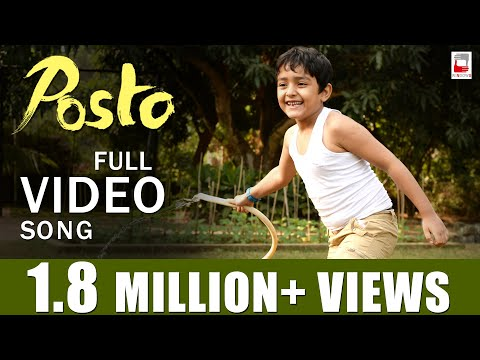 POSTO VIDEO SONG | ANUPAM ROY | NANDITA | SHIBOPROSAD | BENGALI SONG 2017