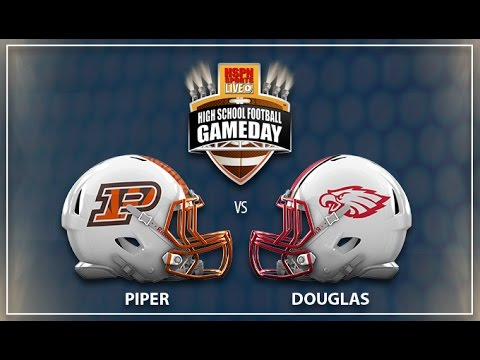 PIPER BENGALS v DOUGLAS EAGLES - LIVE HIGH SCHOOL FOOTBALL BROADCAST & LIVE STREAM -
