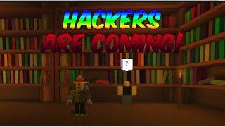 ROBLOX LIVE - ROBLOX HACKERS ARE COMING...