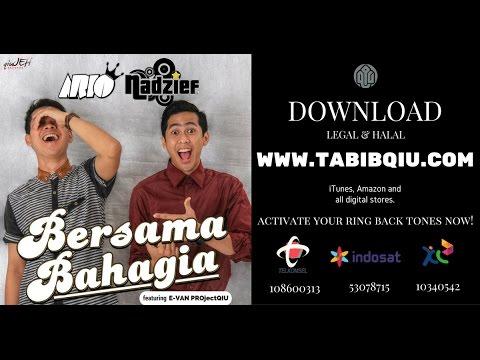 Download lagu terbaru ARIO & NADZIEF - BERSAMA BAHAGIA feat. E-VAN PROjectQIU (Official Lyric Video) Mp3 terbaik