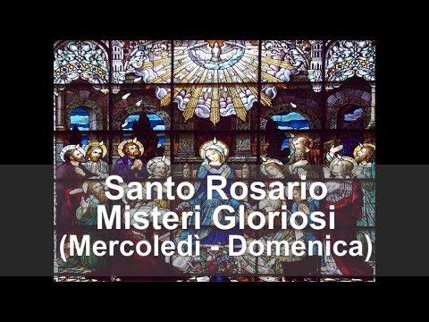 Santo Rosario con Maria - Misteri Gloriosi - Mercoledì e Domenica - misteri della gloria di Gesù