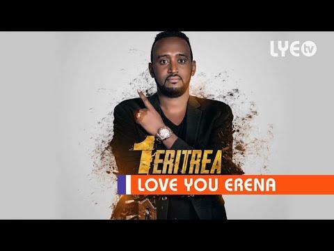 LYE.tv - Tekle Negasi (Wedi Mama) - 1 Eritrea |1 ኤርትራ - New LYE Music 2019
