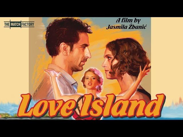 LOVE ISLAND by JASMILA ŽBANIĆ (Official International Trailer)