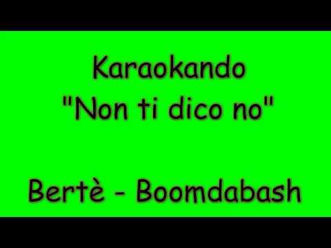 Karaoke Italiano - Non mi dire no - Loredana Bertè - Boondabash  Testo