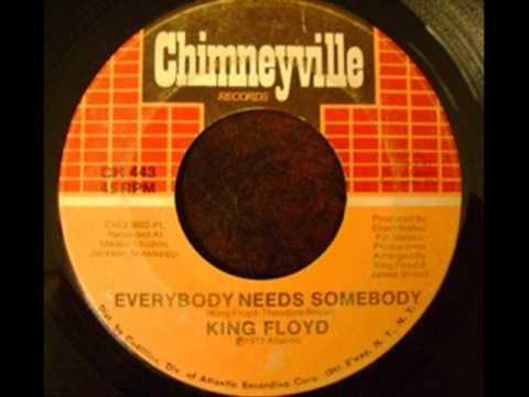 King Floyd-Everybody Needs Somebody(1972)