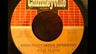 King Floyd Everybody Needs Somebody 1972