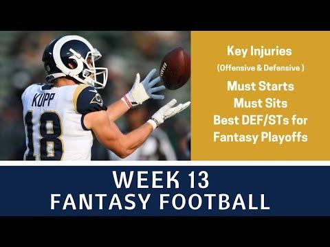 Fantasy Football Week 13 - Key Injury Impacts, Must Starts, Must Sits, Love/Hate & More