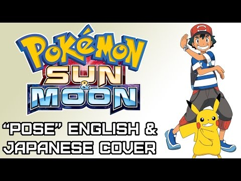 Pose ► Pokemon Sun Moon Ending ENGLISH and JAPANESE Cover by MandoPony