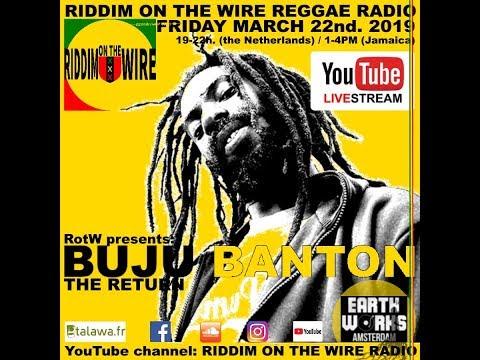 RotW 2019-03-22 - Riddim on the Wire presents Buju Banton - the Return
