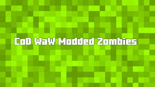 CoD WaW: 4 Modded Zombies Gamemodes