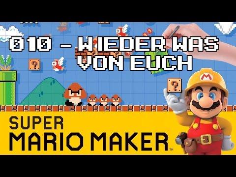 Let's Play Super Mario Maker [HD] #010 - Wieder was von Euch