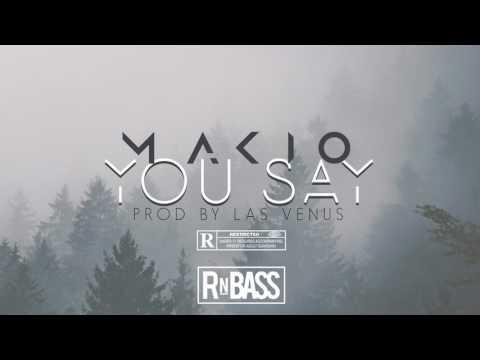 Makio - You Say (Prod. Las Venus)
