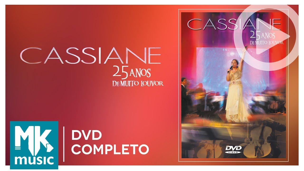 Cassiane - 25 Anos de Muito Louvor (DVD COMPLETO)