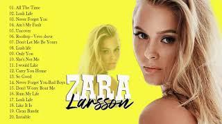 Z.a.r.a L.a.r.s.s.o.n Best Songs - Z.a.r.a L.a.r.s.s.o.n Greatest Hits [Full Album]