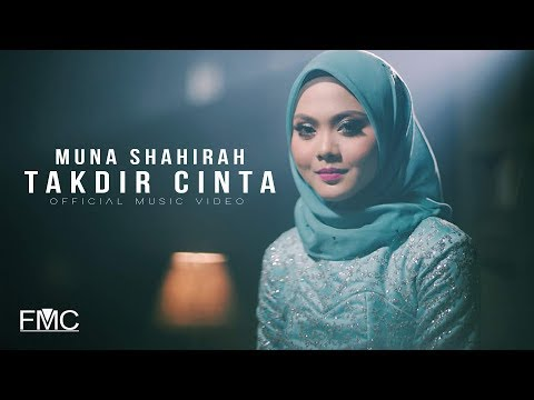 Muna Shahirah - Takdir Cinta ( Official Music Video )