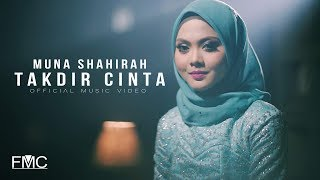 Cover images Muna Shahirah - Takdir Cinta ( Official Music Video )