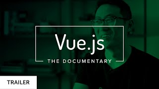 Vue.js: The Documentary (TRAILER)