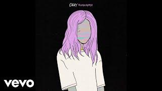 Alison Wonderland Okay Blush Remix Audio.mp3