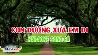 Con Đường Xưa Em Đi (Song Ca) Karaoke Nhạc Sống