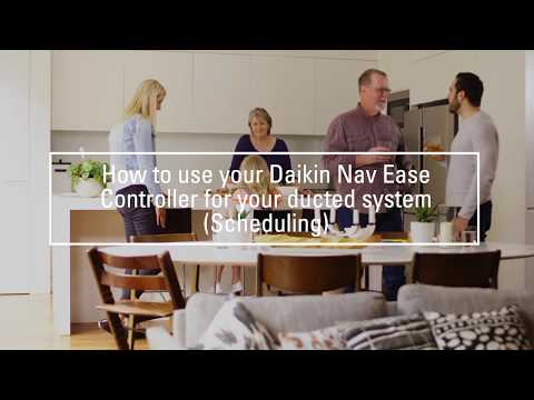 Daikin Australia - How to use your NavEase controller for your ducted system: Scheduling