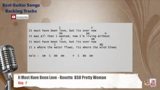 It Must Have Been Love - Roxette Soundtrack Pretty Woman Vocal Backing Track with chords and lyrics