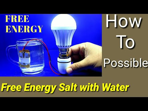 Free Energy Salt With Water ...!! How To Possible ..!! By Easy To Electric