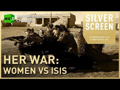 Her War: Women Vs. ISIS