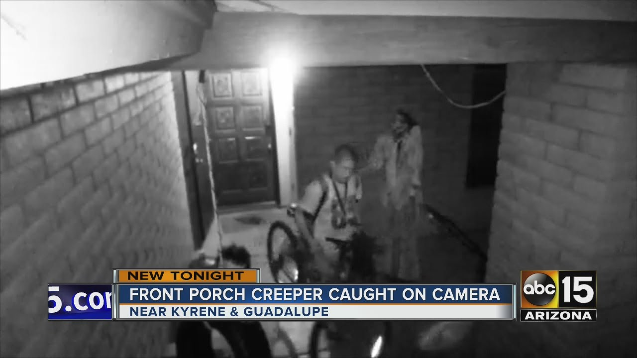 Front Porch Creeper Caught On Camera In Tempe