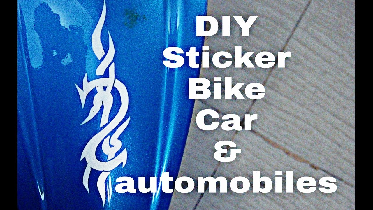 How to diy stickering carbike and automobiles youtube