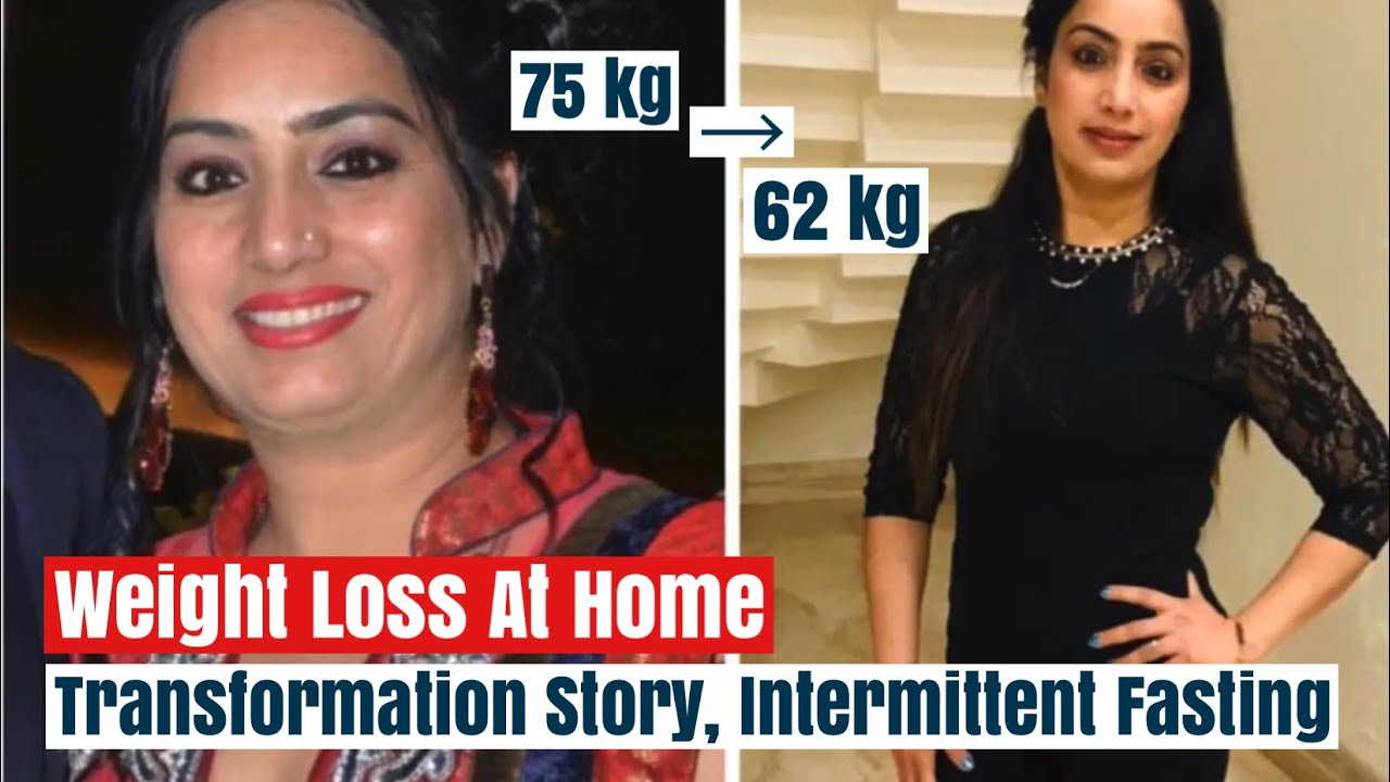 Massive Weight Loss Transformation Story | How you can Lose Weight at Home | Intermittent Fasting