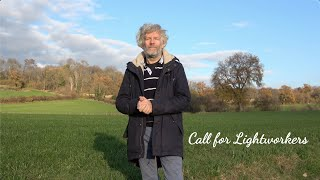 Call for Lightworkers