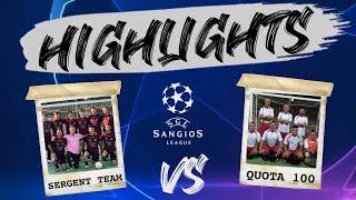 Sergent team - quota 100 • highlights sangios league 2020